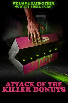 Voir L'attaque des donuts tueurs (2016) en streaming
