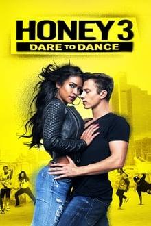 Honey 3: Dare to Dance series tv