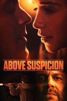 Voir Above Suspicion (2019) en streaming