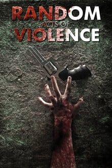 Random Acts of Violence series tv