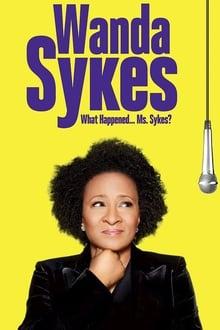 Voir Wanda Sykes: What Happened… Ms. Sykes? en streaming