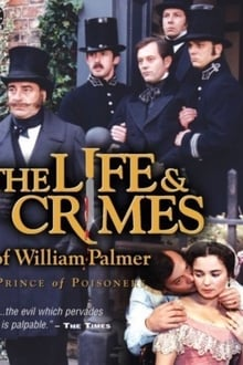 Image The Life and Crimes of William Palmer