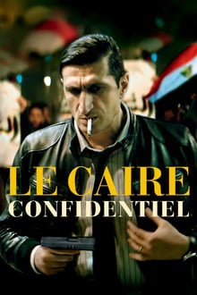 Voir Le Caire confidentiel (2017) en streaming