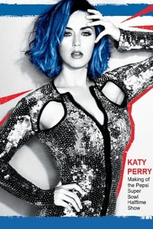 Image Katy Perry -  Making of the Pepsi Super Bowl Halftime Show