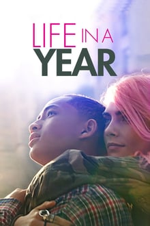 Voir Life in a Year en streaming