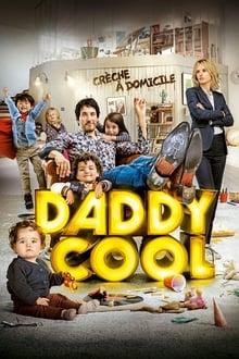 Voir Daddy Cool en streaming