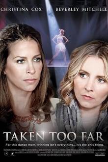 Taken Too Far series tv