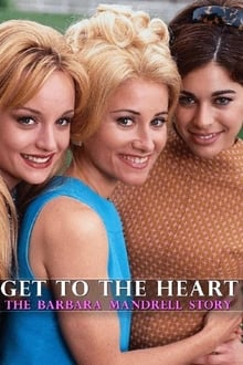 Image Get to the Heart: The Barbara Mandrell Story