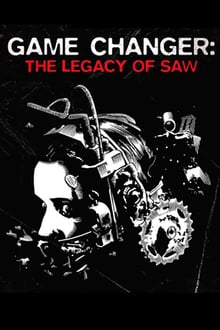 Game Changer: The Legacy of Saw series tv