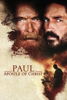Voir Paul, Apôtre du Christ (2018) en streaming