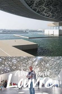 Voir Abou Dhabi, le Louvre des sables (2017) en streaming