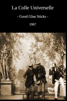 La colle universelle (1907)