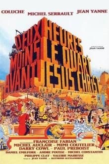 Voir Deux heures moins le quart avant Jésus-Christ (1982) en streaming