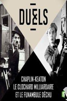 Image Duels Chaplin Vs Keaton Le Clochard Milliardaire Et Le Funambule Dechu