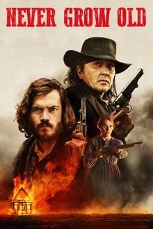 Voir Never Grow Old en streaming