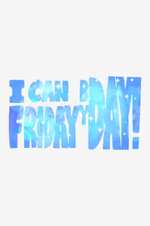 Image I can Friday by day!