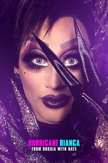 Voir Hurricane Bianca: From Russia with Hate en streaming