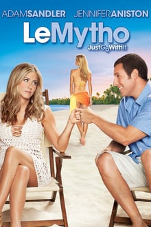 Voir Le Mytho : Just Go with It (2011) en streaming