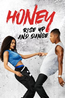 Honey: Rise Up and Dance series tv
