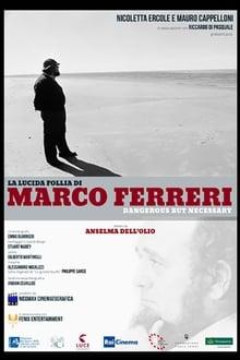 Image La lucida follia di Marco Ferreri