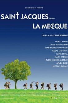 Image Saint-Jacques… La Mecque 2005