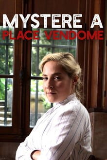 Voir Mystère Place Vendôme (2017) en streaming