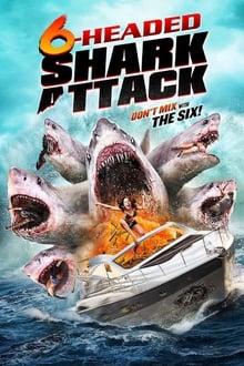 Voir 6-Headed Shark Attack (2018) en streaming