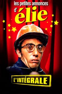 Voir Elie Semoun - Les petites annonces d'Elie, l'intégrale en streaming