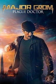 Voir Major Grom : Le Docteur de Peste (2021) en streaming