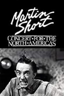 Voir Martin Short: Concert for the North Americas en streaming