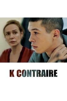 Voir K Contraire (2020) en streaming
