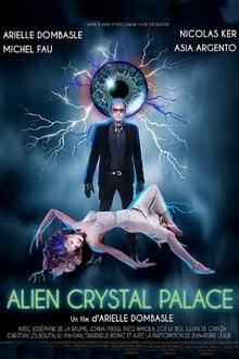 Voir Alien Crystal Palace (2018) en streaming