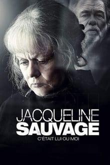 Voir Jacqueline Sauvage - C'était lui ou moi (2018) en streaming
