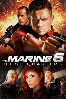 Image The Marine 6 : Close Quarters 2018