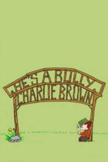 He's a Bully, Charlie Brown series tv