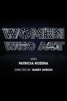 Voir Women Who Act en streaming