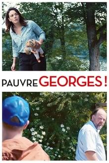 Voir Pauvre Georges ! (2019) en streaming