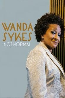 Voir Wanda Sykes: Not Normal en streaming