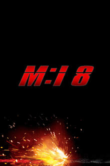 Mission: Impossible 8 (2023)