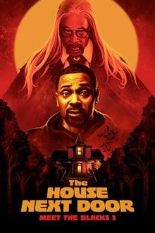 Voir The House Next Door: Meet the Blacks 2 (2021) en streaming