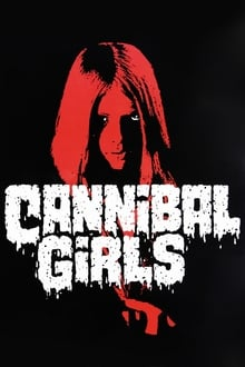 Voir Cannibal Girls en streaming
