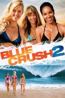 Blue Crush 2 series tv
