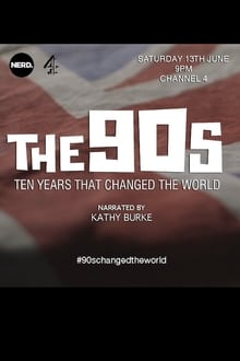 Image The 90s: Ten Years That Changed the World