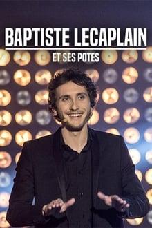 Image Baptiste Lecaplain et ses potes - Le spectacle
