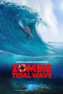 Zombie Tidal Wave series tv
