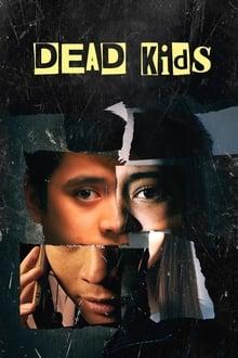 Voir Dead Kids (2019) en streaming