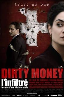Image Dirty money : L'Infiltré