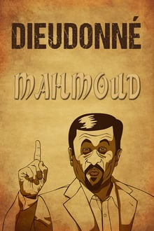 Voir Dieudonné - Mahmoud (2010) en streaming