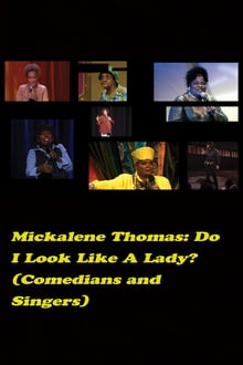 Voir Do I Look Like a Lady? (Comedians and Singers) en streaming
