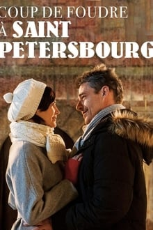 Voir Coup de foudre à Saint-Petersbourg (2019) en streaming